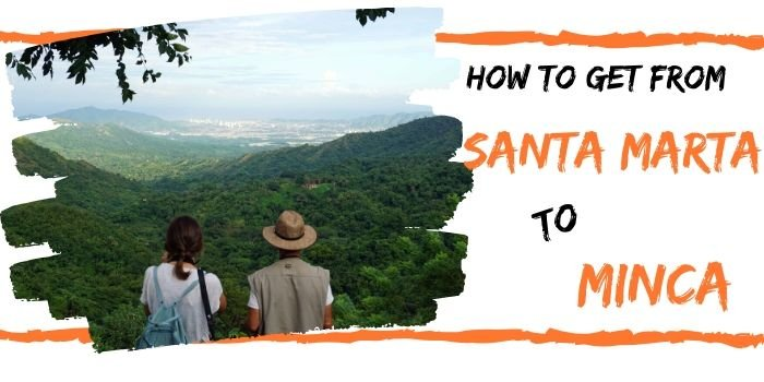 Minca – Santa Marta (2020): Buses, tips, and private tours