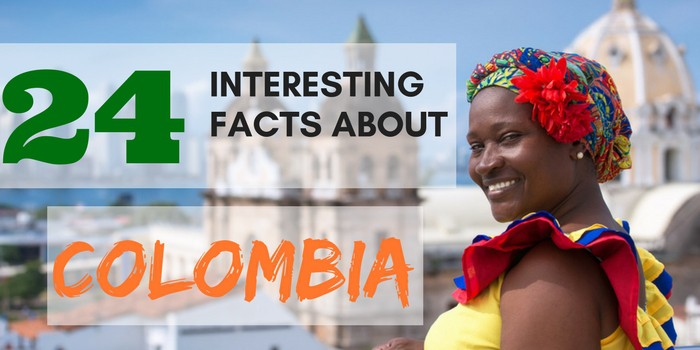 [Become Smarter] 24 Facts About Colombia You're Dying To Know