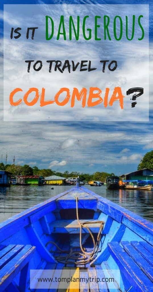 Is it dangerous to travel to Colombia_ Pin