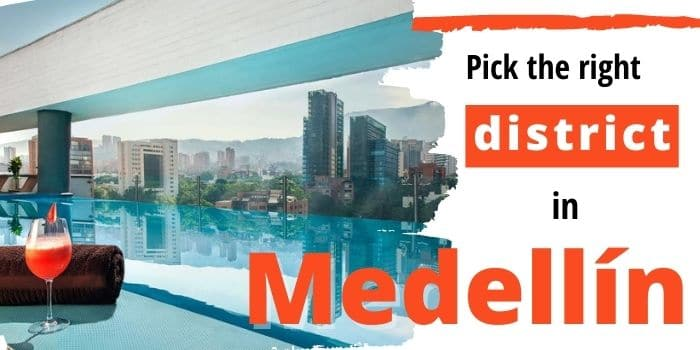 Where To Stay in Medellin 🏡: Find your perfect district
