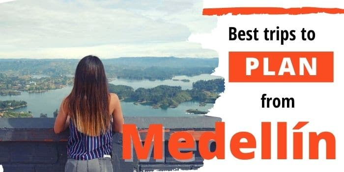 9 Stunning Day Trips From Medellin You Will Love ❤️(2021)