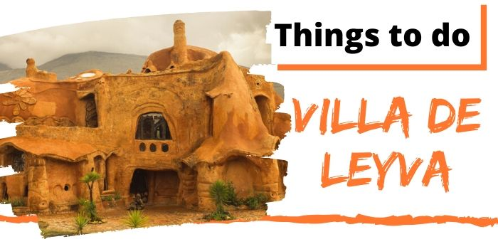 Things To Do In Villa De Leyva (2020): The Complete List