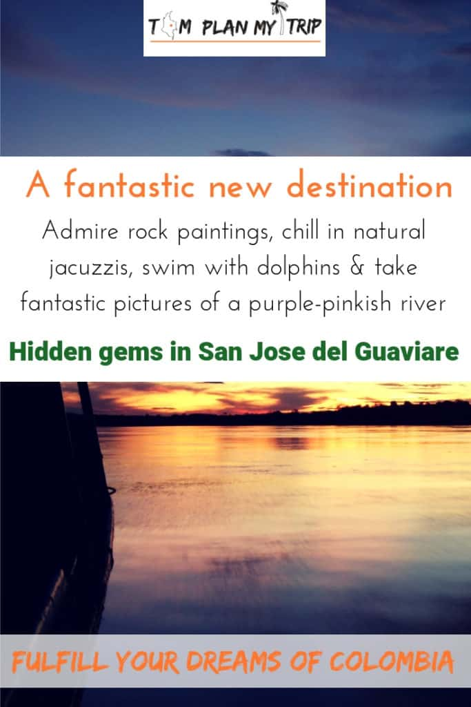 Visit San Jose del Guaviare