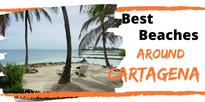Best beaches around Cartagena