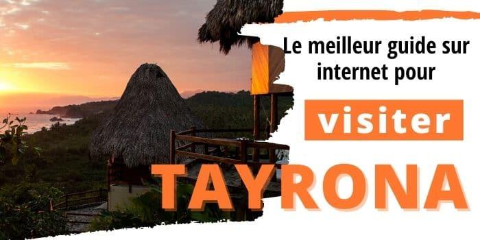 Visite Le Parc National Naturel Tayrona sans faire d'erreur -2021