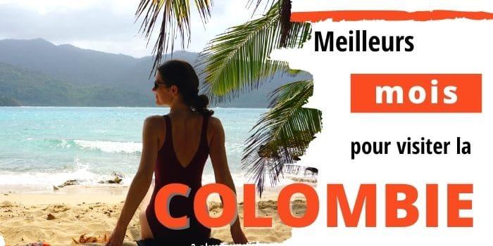 Quand partir en Colombie