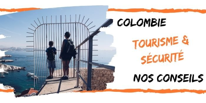 Colombie conseils sécurité