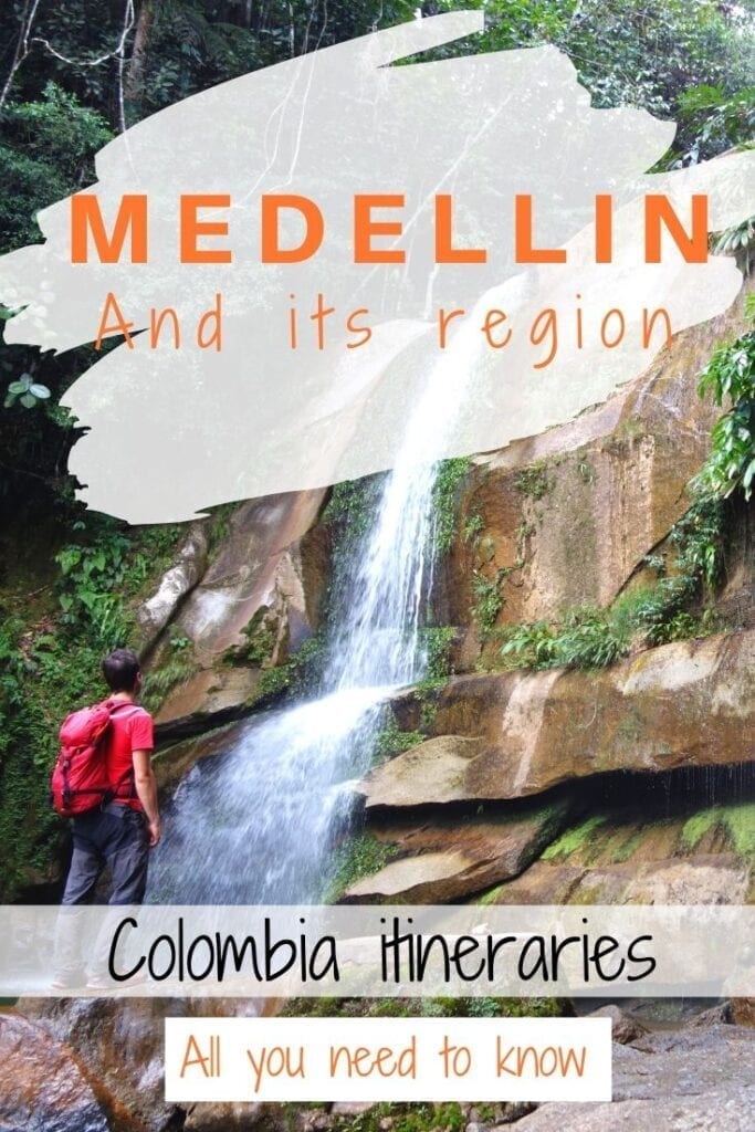 Colombia itinerary Medellin and Antioquia