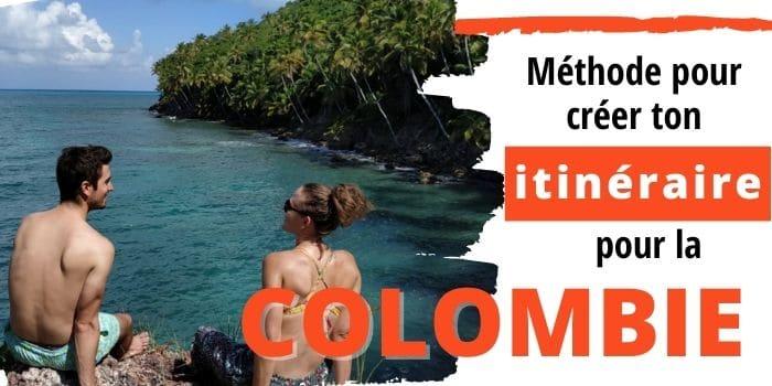 Itinéraire pour la colombie astuces