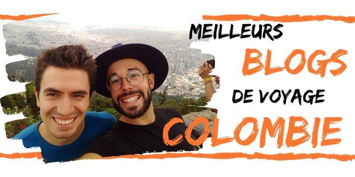 Les Meilleurs Blogs de Voyage sur la Colombie (2020)