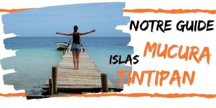 Isla Mucura et Isla Tintipan, Colombie (2021): Ne te Trompe Plus !
