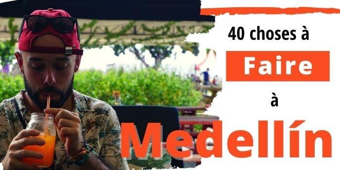 Que faire à Medellín