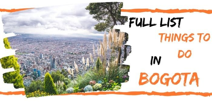 46 Best Things to Do in Bogota (2020): What Travelers love