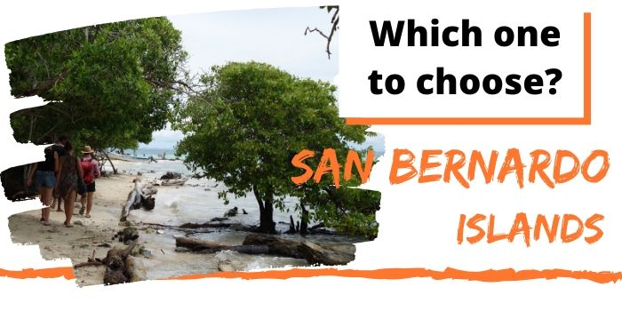 San Bernardo Islands 🏝️: How to Pick your Colombia Paradise Island?