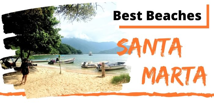 Best beaches Santa Marta, Colombia