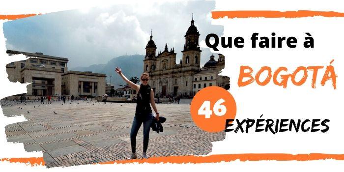 Bogota Colombie Expériences