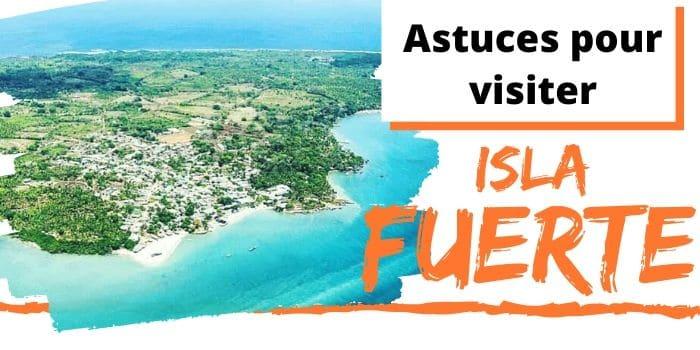 Isla Fuerte, nos Secrets pour Visiter cette Île de Colombie (2020)
