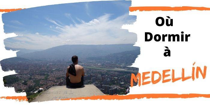 Medellin Où dormir
