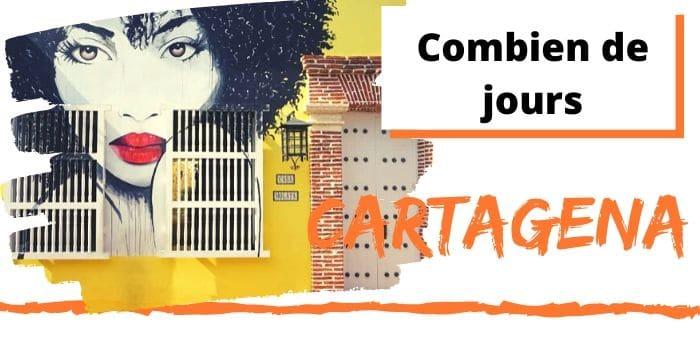En Combien de Jours Visiter Cartagena en Colombie ? (2021)