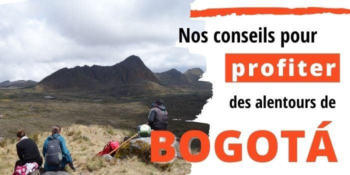 Visiter les alentours de Bogotá