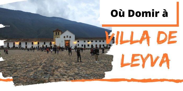 Comment choisir ton hôtel à Villa De Leyva? (2020)