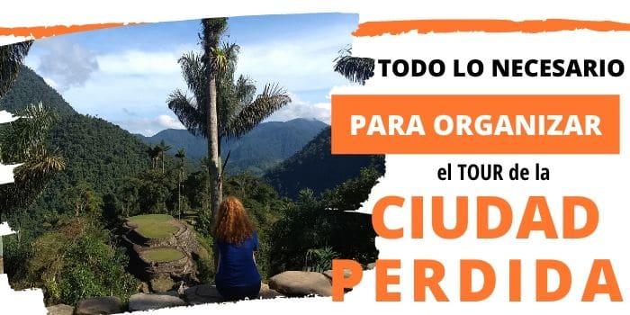 Llegar a la ciudad Perdida Colombia