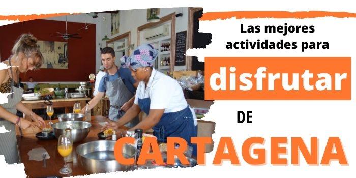 Qué Hacer en Cartagena de Indias : 40 Cosas Imperdibles (2020)