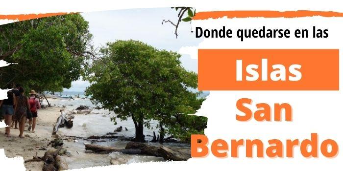 Islas San Bernardo en Colombia 🏝️ (2021): ¿Cuál elegir?
