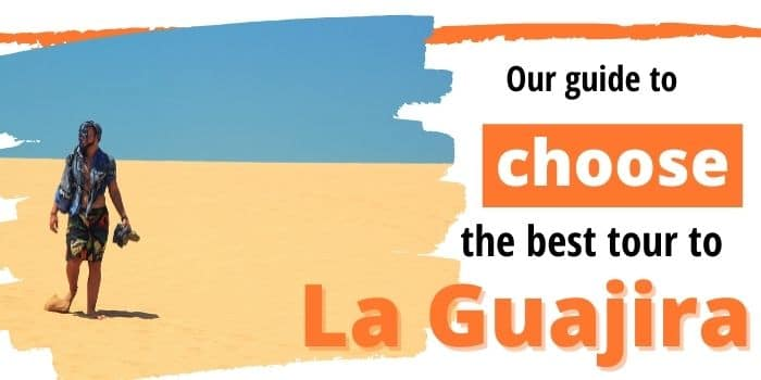 Best Guajira Tours To Fall in Love With The Desert 🌵 (2021)