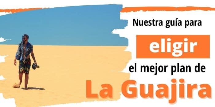 Hacer Turismo en La Guajira en 2021: los Mejores Planes con…