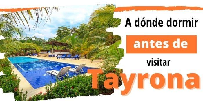 🥇 10 Mejores Hoteles y Hostales Cerca del Parque Tayrona