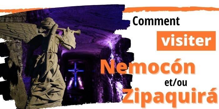 Comment Visiter Zipaquirá et Nemocón depuis Bogotá