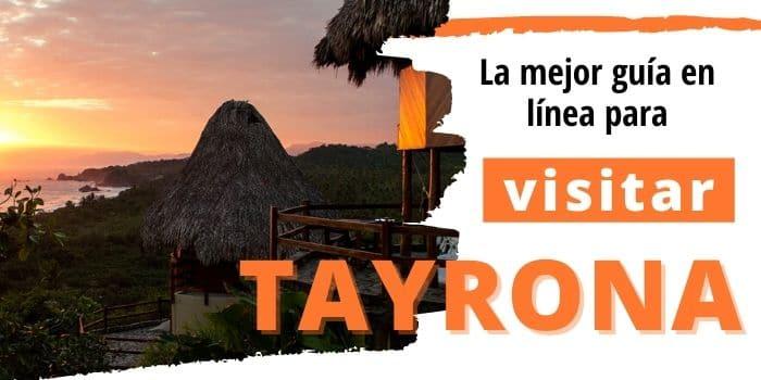 Parque Tayrona: Guía para Planear esta Aventura por tu Cuenta