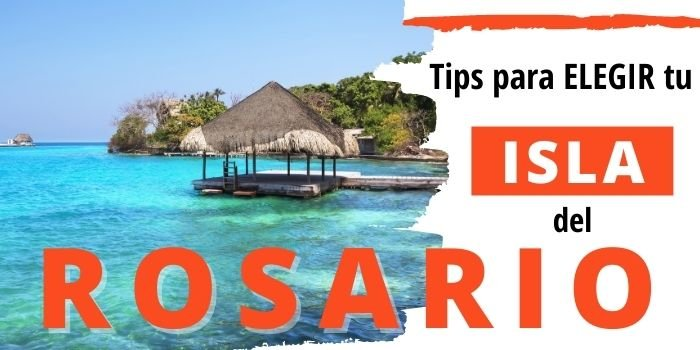 Dónde Alojarse en las Islas del Rosario: Encuentra tu paraíso [2021]