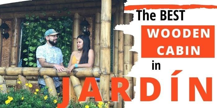 Best cabin in Jardín